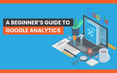 A Beginner's Guide to Google Analytics 5